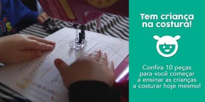 Tem criança na costura - O que ensinar?